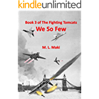 WE SO FEW: BOOK 3 OF THE FIGHTING TOMCATS