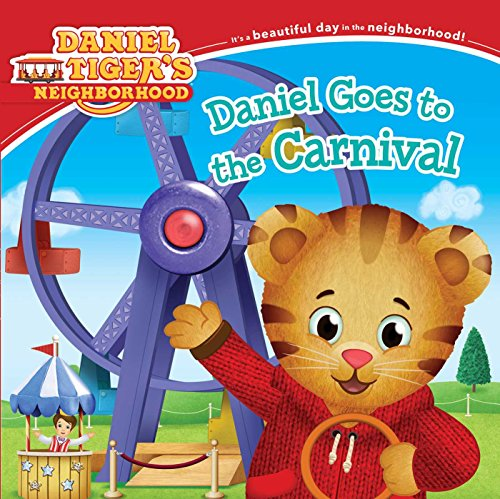 Daniel Goes to the Carnival (Daniel Tiger's (Sesame Street Being Green)