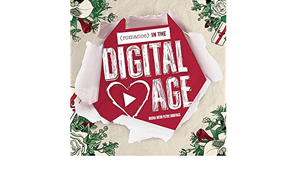 (Romance) in the Digital Age (Original Motion Picture Soundtrack)