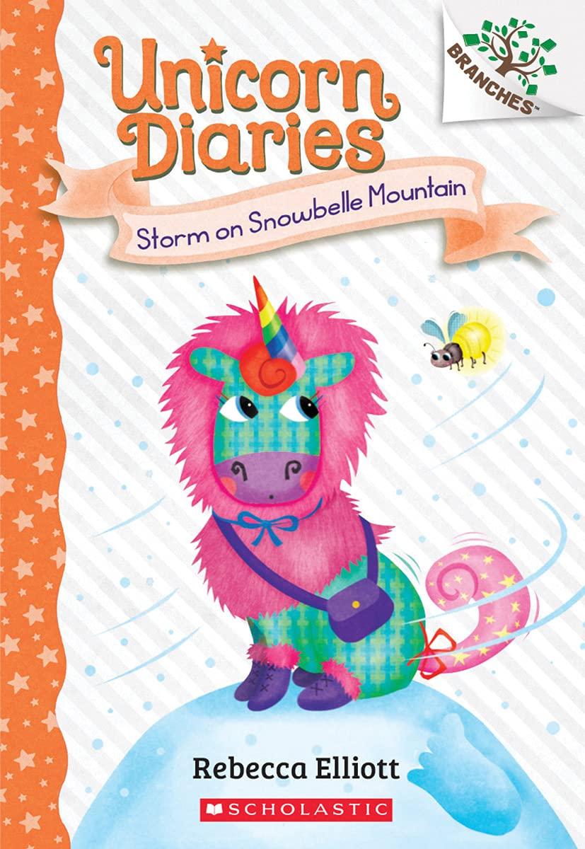 Amazon Com Storm On Snowbelle Mountain A Branches Book Unicorn Diaries 6 9781338745627 Elliott Rebecca Elliott Rebecca Books What reading level is unicorn diaries