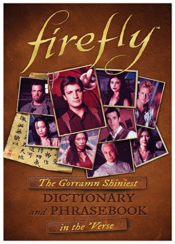 Firefly: The Gorramn Shiniest Language Guide