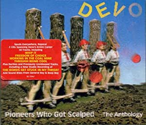 Pioneers Who Got Scalped: The Anthology (2CD)