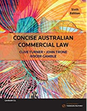 Concise Australian Commercial Law Sixth Edition