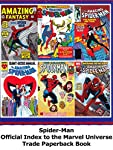 Review: Spider-Man Official Index to the Marvel Universe Trade Paperback Book