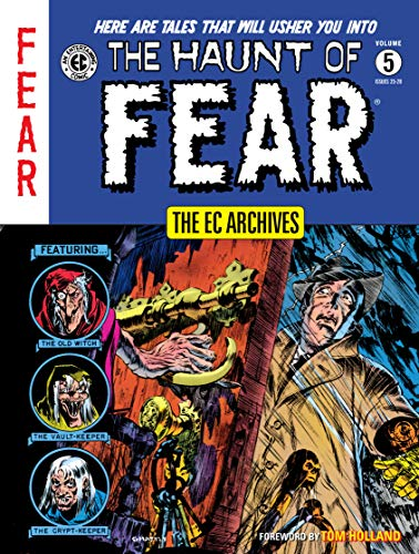 The EC Archives: The Haunt of Fear Volume 5 ()