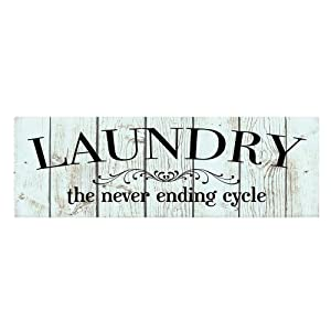 Laundry the Never Ending Cycle Wood Print Sign