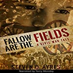 Fallow Are the Fields | Steven D. Ayres