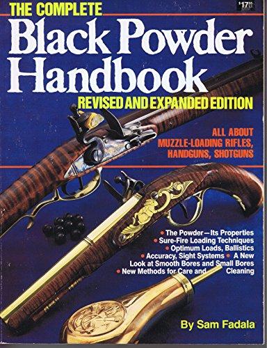 The Complete Black Powder Handbook (Rev ed)