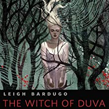The Witch of Duva Audiobook by Leigh Bardugo Narrated by Lauren Fortgang