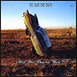 Are We There Yet? by My Son the Bum (2013-05-04)