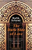 Front cover for the book The dark side of love by Rafik Schami