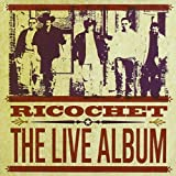 Live Album by Ricochet