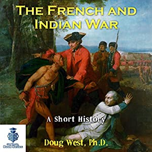 The French and Indian War Audiobook