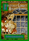 """Politically Correct Holiday Stories - For an Enlightened Yuletide Season"" av James Finn Garner"