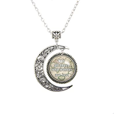 not all those who wander are lost pendant inspiring