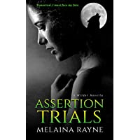 Assertion Trials