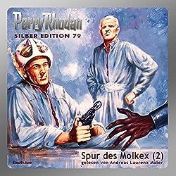 Spur des Molkex - Teil 2 (Perry Rhodan Silber Edition 79)