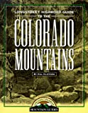 Longstreet Highroad Guide to the Colorado Mountains (Longstreet Highroad Coastal Series)