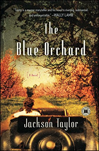 The Blue Orchard: A Novel (Orchards Oceans And)