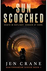 Sunscorched: Subterranean Series, Book 1 Paperback