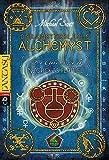 Die Geheimnisse des Nicholas Flamel - Der unsterbliche Alchemyst: Band 1