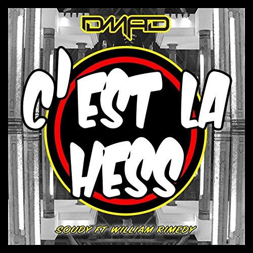 Cest La Hess  Feat  Soudy  Rimedy   Radio Edit