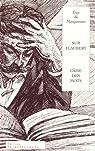 Sur Flaubert - L'Âme des Mots par Maupassant