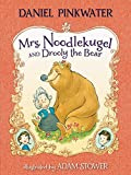 img - for Mrs. Noodlekugel and Drooly the Bear book / textbook / text book