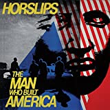 The Man Who Built America (Bonus Tracks Version)