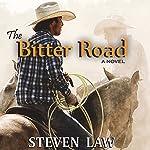 The Bitter Road   Steven Law