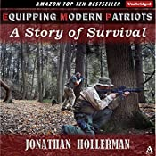 EMP: Equipping Modern Patriots: With a Story of Survival | Jonathan Hollerman