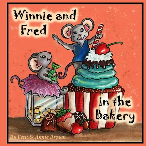 Winnie And Fred In The Bakery (Books for Kids Ages 4-8) Mice Mouse Books, Children