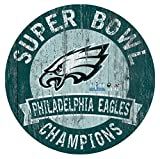 "Philadelphia Eagles Super Bowl LII Champions 12"" Circle sign"