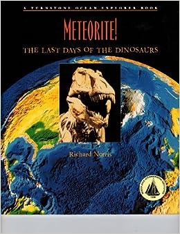 Book Meteorite!: The Last Days of the Dinosaurs (Ocean Explorer Series)