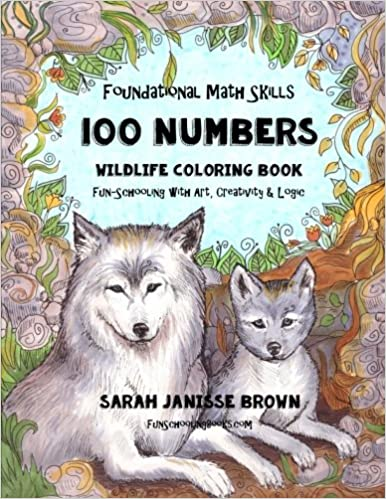 Foundational Math Skills - 100 Numbers - Wildlife Coloring Book ...