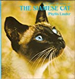 The Batsford Book of the Siamese Cat, Phyllis Lauder, 0397010672