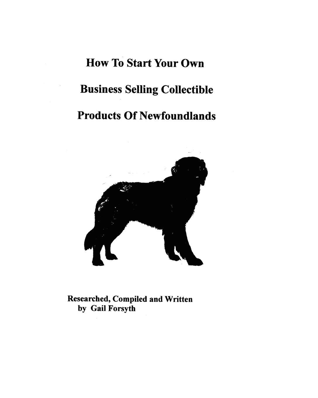 How To Start Your Own Business Selling Collectible Products Of Newfoundlands pdf epub