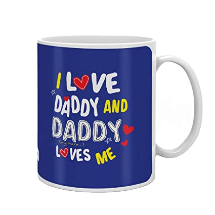 Buy Indigifts Fathers Day Gifts From Daughter I Love Daddy Quote Blue Coffee Mug 330 Ml