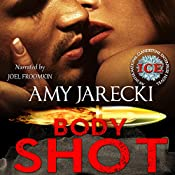 Body Shot: An International Clandestine Enterprise Novel, Book 2 | Amy Jarecki