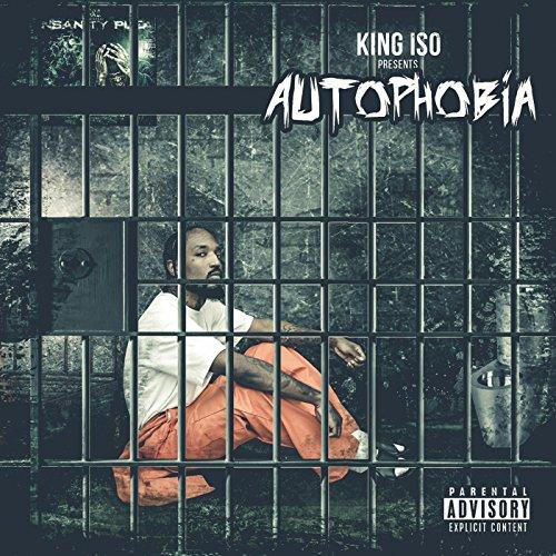 Autophobia [Explicit]