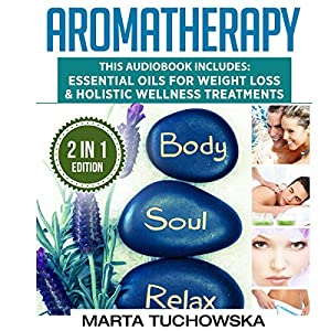 Aromatherapy: 2 in 1 Bundle Audiobook
