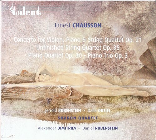 Chausson Concerto For Violin Piano And String Quartet Op.21 / 'Unfinished' String Quartet Op