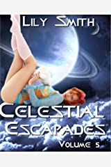 Celestial Escapades Vol. 5 Kindle Edition