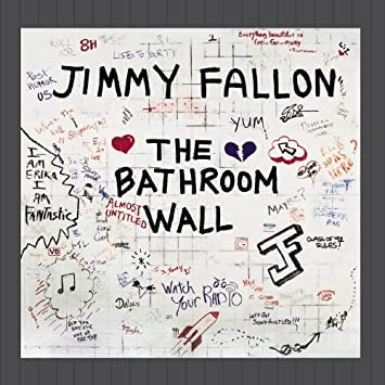 . The Bathroom Wall by Jimmy Fallon  Amazon co uk  Music