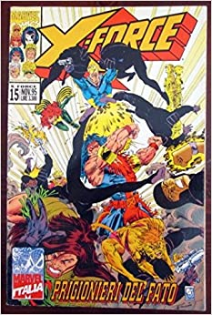 X-Force. Prigionieri del fato. N.15. Nov. 1995