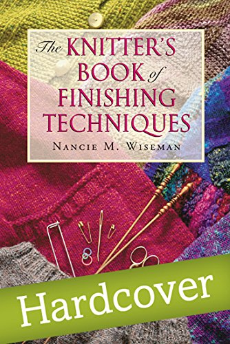 (The Knitter's Book of Finishing Techniques)