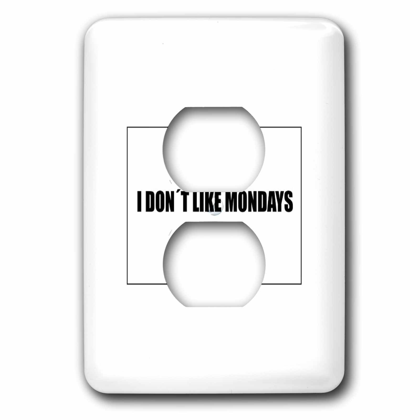 3dRose Kultjers Hint of Music - I dont like Mondays - Light Switch Covers - 2 plug outlet cover (lsp_282715_6)