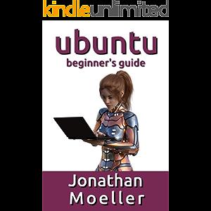 The Ubuntu Beginner's Guide - Thirteenth Edition (Updated for 20.04)