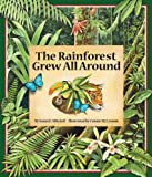 The Rainforest Grew All Around, Susan K. Mitchell, 0976882361