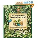 The Rainforest Grew All Around